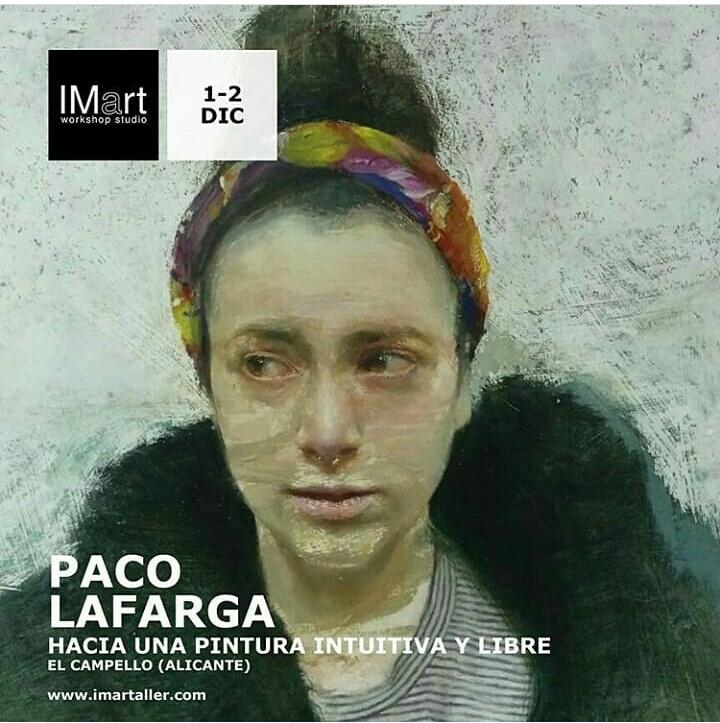 Taller Hacia una pintura intuitiva y libre, Paco Lafarga